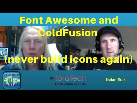069 Font Awesome and ColdFusion (never build icons again) with Nolan Erck