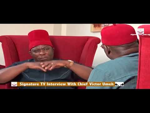 SIGNATURE TV INTERVIEW WITH CHIEF VICTOR UMEH