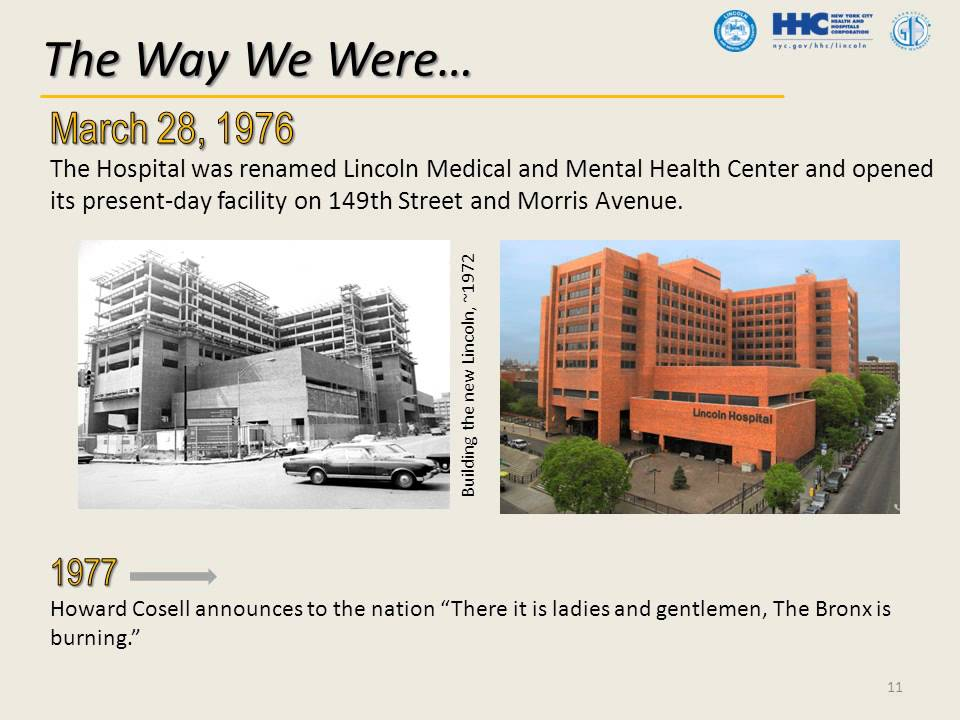 The Way We Were Lincoln Medical Center S Journey To Serving The