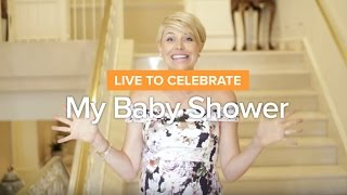 Live To Celebrate: Baby Finn's Shower
