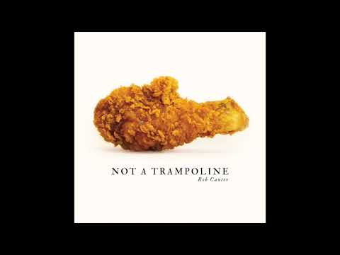Not a Trampoline  Full album  Rob Cantor