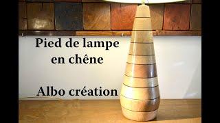 TOURNAGE PIED DE LAMPE EN CHENE.