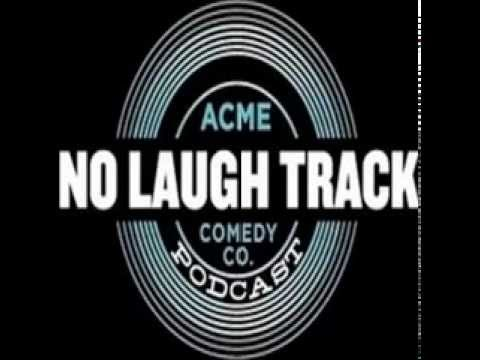 Chad Daniels NoLaughTrack Podcast Ep 72 Acme Comedy Company