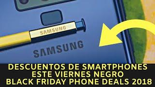 Descuentos de smartphones este Viernes Negro - Black Friday phone deals 2018