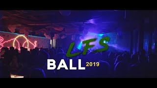 LFS Ball 2019 Aftermovie