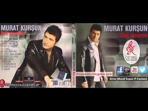 Kirve (Murat Kuşun Ft Ceylan) | Murat Kurşun