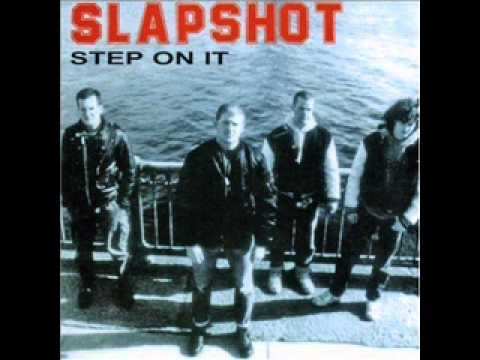 Slapshot - Step On It (original version)