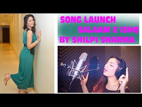 Salaam E Ishq Song Launch By Actor Shilpi Sharma & Singer Jasmine Sandlas