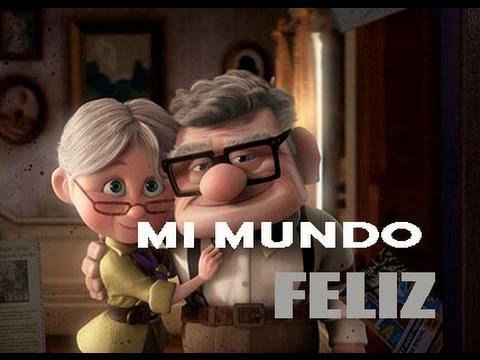 Up Carl Ellie Historia De Amor Mi Mundo Feliz Canciones