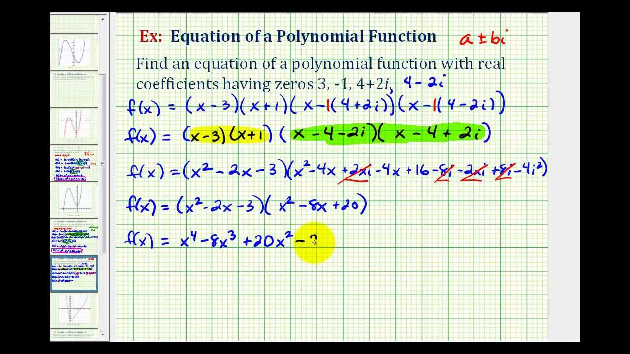 Ex 1: Find A Degree 4 Polynomial Function Given Integer Andplex Zeros