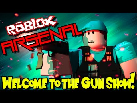 WELCOME TO THE GUN SHOW! | Roblox: Arsenal