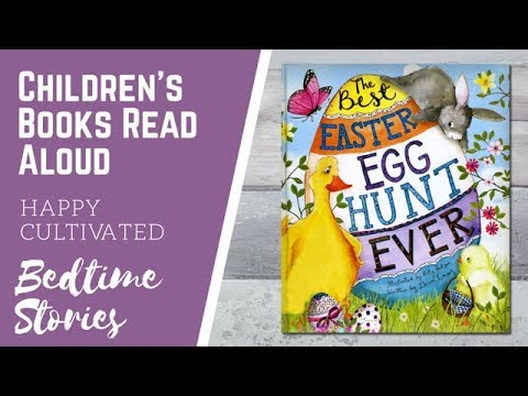 THE BEST EASTER EGG HUNT EVER Book | Easter Books For Kids | Children's Books Read Aloud