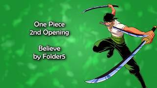One Piece OP 2 - Believe Lyrics