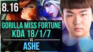 GorillA - MISS FORTUNE vs ASHE (ADC) ~ KDA 18/1/7, Legendary ~ Korea Master ~ Patch 8.16