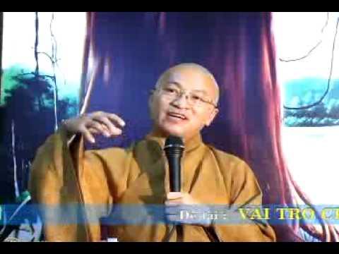 Tâm Kinh 1: Vài trò của Tâm Kinh (13/12/2009)
