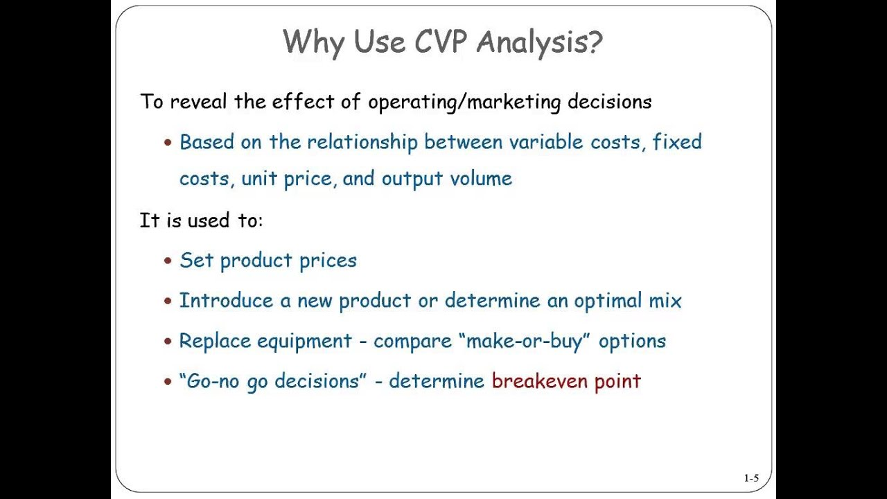 Cost-Volume-Profit Analysis and Decision Making | Accounting