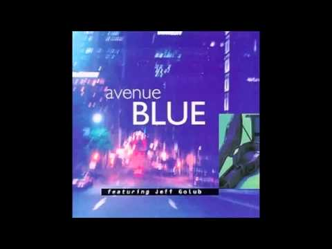 AVENUE BLUE feat JEFF GOLUB [full cd]