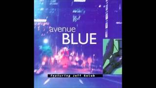 AVENUE BLUE feat JEFF GOLUB [full cd]