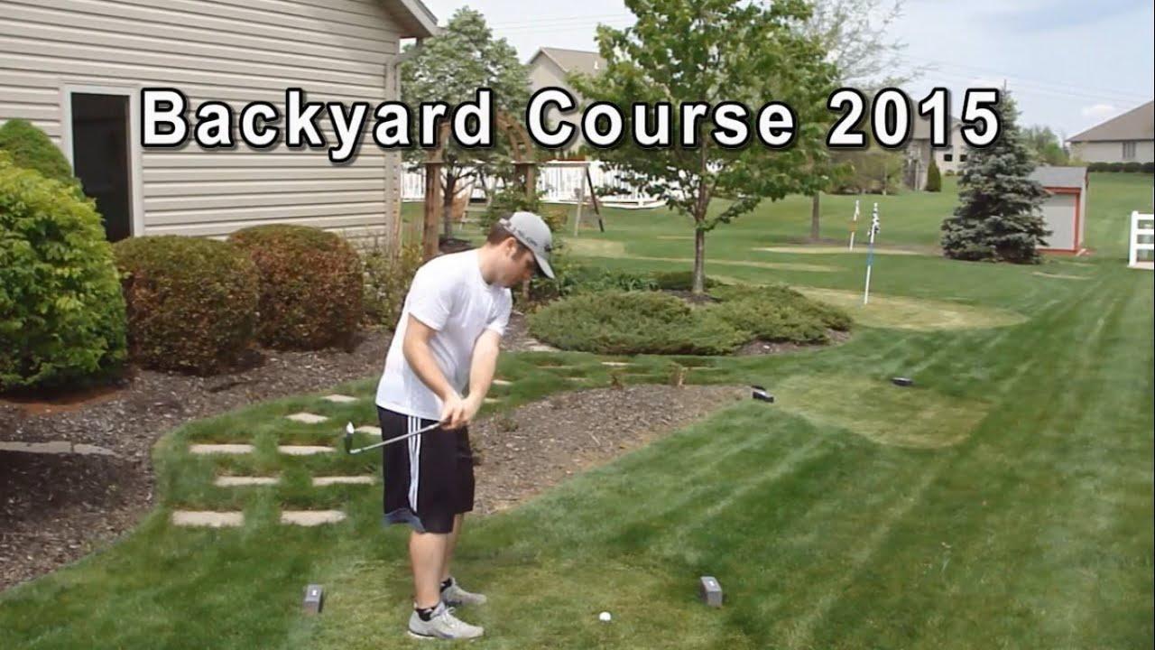 Backyard Golf Course 2015! Plus Full Round w/ Sam! - Backyard Golf Course 2015! Plus Full Round W/ Sam! - YouTube