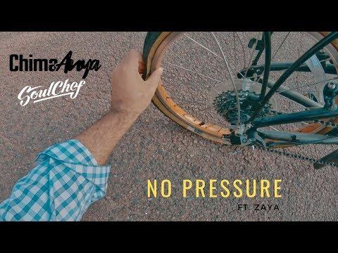 Chima Anya & SoulChef : No Pressure ft. Zaya Mp3