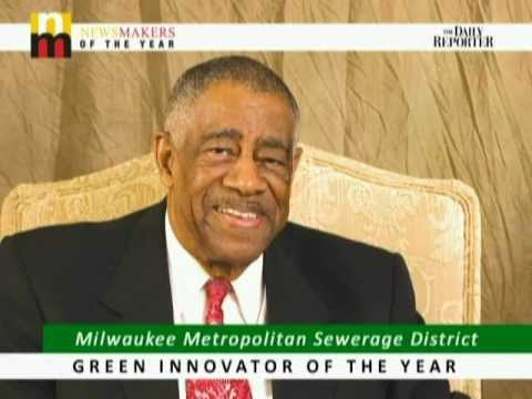 Green Innovator of the Year - Milwaukee Metropolitan Sewerage District - 2011 Newsmakers of the Year