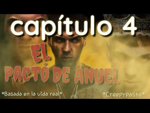 El pacto de Anuel (capítulo 4 ) Creepypasta