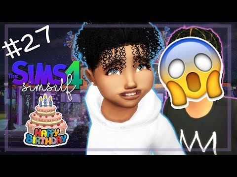 HIS BDAY! 😭😱🎂 | LET'S PLAY THE SIMS 4 | SIMSELF | Part #27