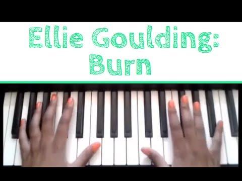 Ellie Goulding - Burn: Piano Tutorial