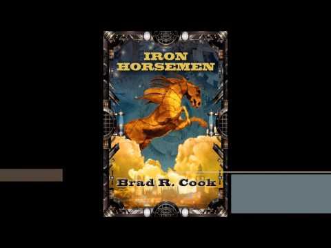 Iron Horsemen by Brad R Cook - Book Trailer