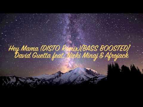 Hey Mama (DISTO REMIX) [BASS BOOSTED]
