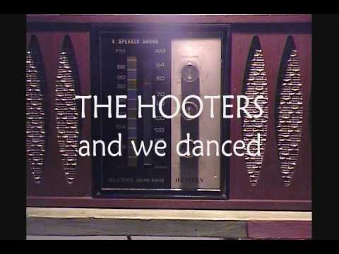THE HOOTERS:  AND WE DANCED