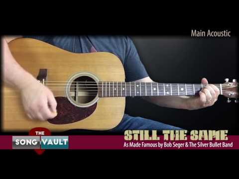 THE SONG VAULT: Still The Same | Bob Seger