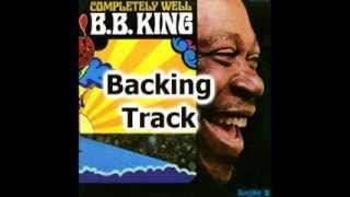 The Thrill is Gone - BB King - Guitar Backing Track with vocals