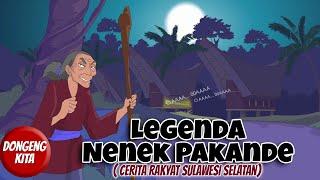 Download NENEK PAKANDE ~ Cerita Rakyat Sulawesi Selatan | Dongeng Kita