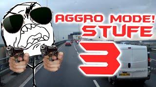 Aggro Mode Stufe  3