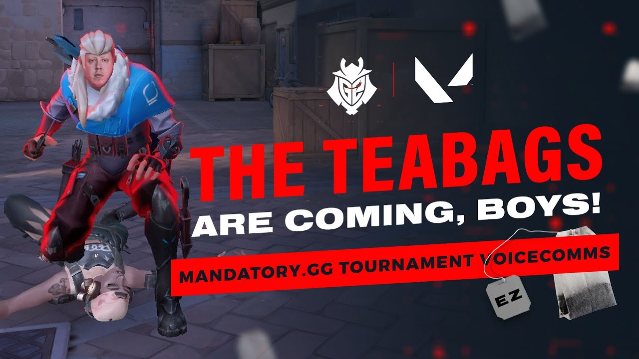 The Teabags are coming, Boys! | G2 VALORANT Voicecomms