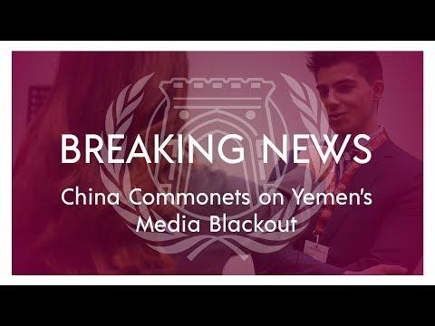 Breaking News - China (SOCHUM) Speaks on Yemen's Media Blackout