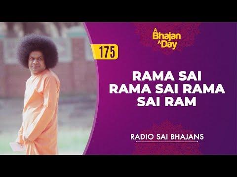 175 - Rama Sai Rama Sai Rama Sai Ram | Radio Sai Bhajans - YouTube
