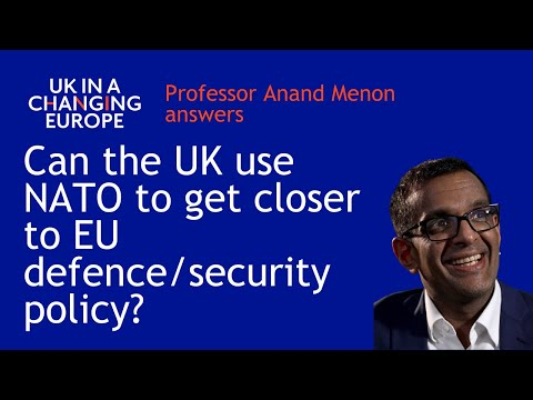 Brexit: Can The UK Use NATO To Get Closer To EU Defence/security Policy?