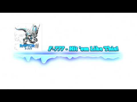 F-777 - Hit 'em Like This! [FREE NEWGROUNDS DOWNLOAD]