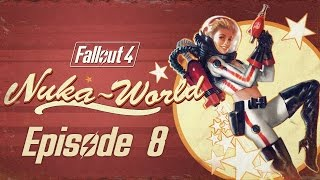 FALLOUT 4 (Nuka-World) #8 : The Ghost and the Religious Space Nutters
