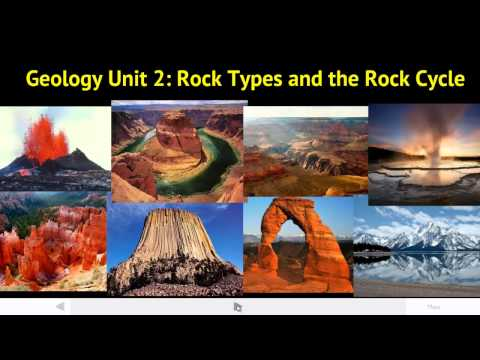 ES Geology Unit 2 Vcast 1 Rock Types and Rock Cycle