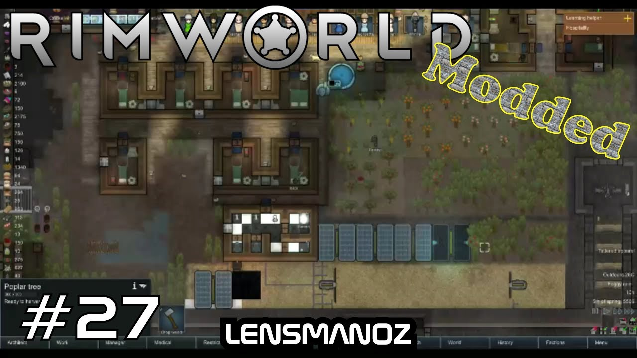 Modded Rimworld - Ep 27 - Beginning of the End