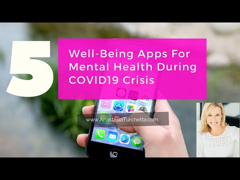5 Self-Care Smartphone Apps For Mental Health During COVID-19 Crisis