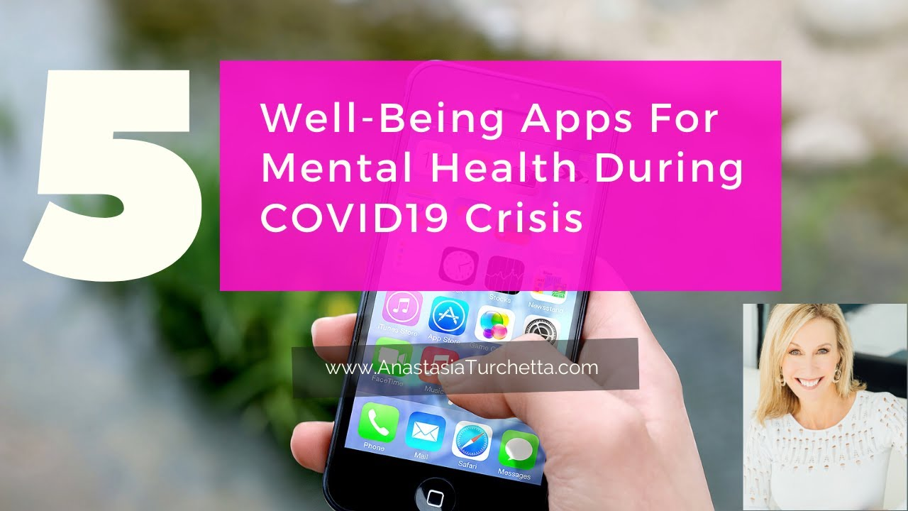 5 Selfcare Apps For Mental Health During Covid-19 Crisis