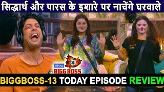 Biggboss 13, Day 73, Today Episode Review, housemates became funny jokers on Siddharth Paras order