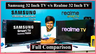 Samsung VS Realme 32 Inch Smart Android LED TV Full Comparison in Detail