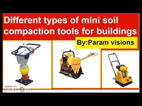 Different Types Of  Soil Compaction Tools/Soil Compaction Equipment  For Buildings