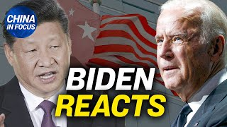 Biden admin reacts to CCP sanction of Trump officials; 1.6M residents barred from leaving Beijing