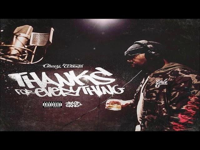 Chevy Woods - Blessings (Prod. OG Parker) [Thanks For Everything]